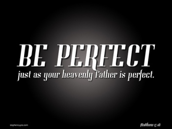 Perfection ~ CHRISTian poetry by deborah ann