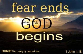 Fear Is Your Enemy ~ CHRISTian poetry by deborah ann