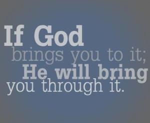 God-brings-you-through-it1