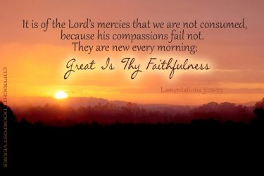 Great is they Faithfulness used with permission Doorpost Verses on Facebook