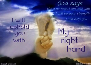 isaiah-41-10-hand-of-god-god-says used with permission Darrell Creswell