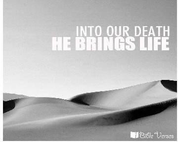 Into Our Death used with permission IBible Verses