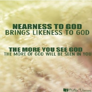 Nearness to God used with permission IBible Verses