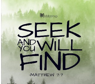 Seek and You Will FInd used with permission IBible Verses