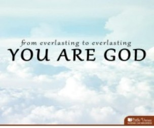 From Everlasting to Everlasting used with permission IBible Verses