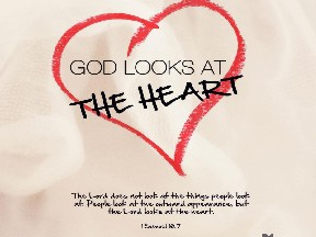 God Looks at the heart used with permission IBible Verses