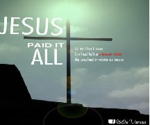 Jesus Paid it all useed with permission IBible Verses