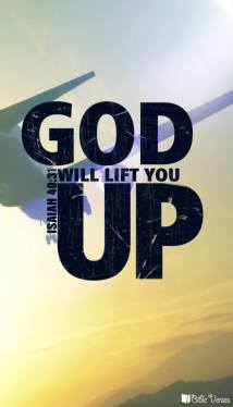 God will Lift You Up used with permission IBible Verses