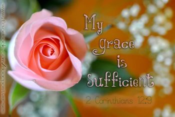 My Grace is Sufficient used with permission Doorpost Verses