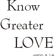 Know Greater Love ~ CHRISTian poetry by deborah ann