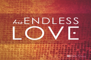 Endless Love ~ CHRISTian poetry by deborah ann