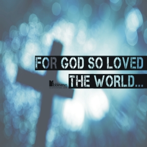 For God So Loved the World ~ CHRISTian poetry by deborah ann