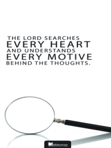 The Lord Searches Every Heart~ CHRISTian poetry by deborah ann