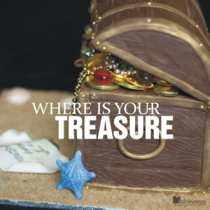 Where is Your Treasure  IBible Verses