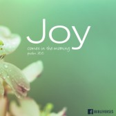 joy_comes_in_the_morning ~ CHRISTian poetry by deborahann ~ used with permission IBible Verses