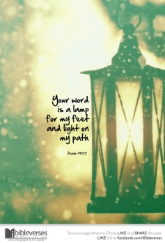 your-word-is-a-lamp-for-my-feet ~ CHRISTian poetry by deborahann ~ used iwth permission IBible Verses
