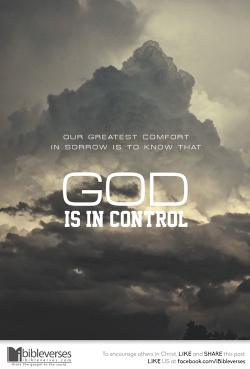 god-is-in-control ~CHRISTian poetry by deborahann ~ used with permission IBible Verses