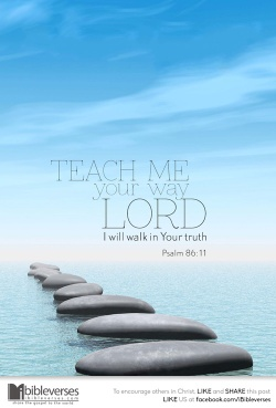 ~ CHRISTian poetry by deborahann ~ teach-me-your-way-lord IBible Verses