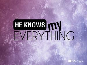 ~ CHRISTian poetry by deborahnn ~ God Knows Everything -IBible Verses