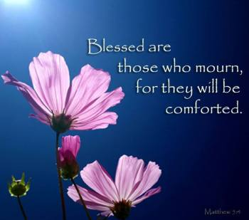 ~ CHRISTian poetry by deborah ann ~They who mourn - IBible Verses