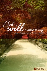 ~ CHRISTian poetry by deborahann ~ God Will Make A Way - IBible Verses
