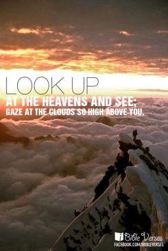 ~ CHRISTian poetry by deborahann ~ Look Up - IBible Verses