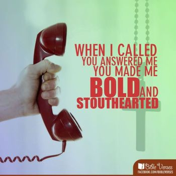 ~ CHRISTian poetry by deborahann ~ When I Call- IBible Verses