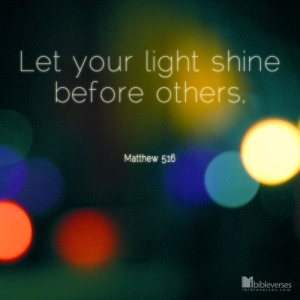 LetYourLightShine ~ CHRISTian poetry by deborahann ~ used with permission IBible Verses