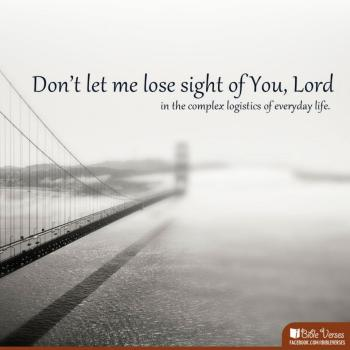 ~ CHRISTian poetry by deborah ann ~ Don't Lose Sight - IBible Verse