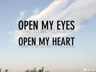 CHRISTian poetry by deborahann ~ Open My Eyes ~ IBible Verses Facebook