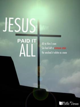 ~ CHRISTian poetry by deborahann ~ Jesus Paid it All - IBible Verses