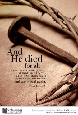 Come to the Cross ~ CHRISTian poetry by deborah ann ~ Hew Died for All - IBible Verse
