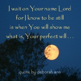 Quote of the Day ~ by deborah ann belka ~ Wait on the Lord ~