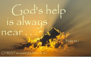 God is Ever Present ~ CHRISTian poetry by deborah ann