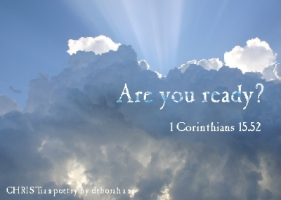 Are You Ready ~ CHRISTian poetry by deborah ann