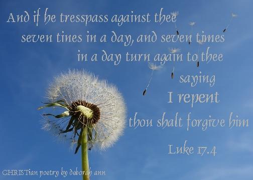Forgiveness Poems | CHRISTian poetry ~ by deborah ann