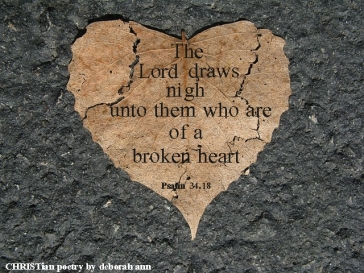 Broken Hearted ~ CHRISTian poetry by deborah ann