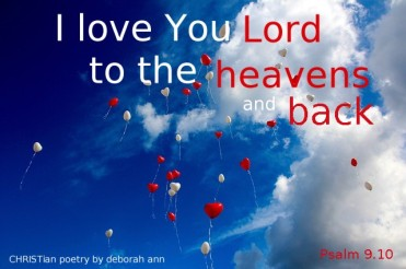 To The Heavens and Back ~ CHRISTian poetry by deborah ann ~