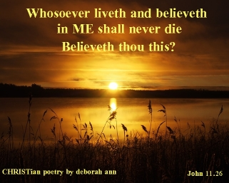 I am The One ~ CHRISTian poetry by deborah ann ~