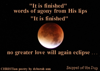 It Is Finished | CHRISTian poetry ~ by deborah ann