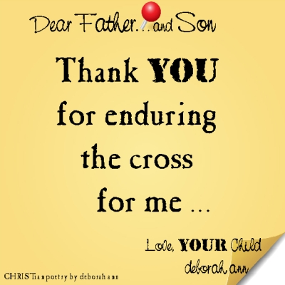 STICKY NOTE TO GOD ~ CHRISTian poetry by deborah ann ~ 03.15.16 ~