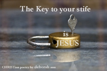 The Key to Strife ~ CHRISTian poetry by deborah ann