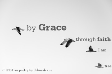 Grace is a Dirty Word ~ CHRISTian poetry by deborah ann