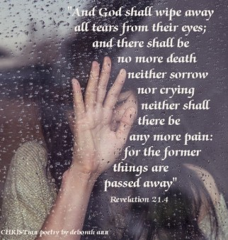 Though The Eyes of Grief ~ CHRISTian poetry by deborah ann