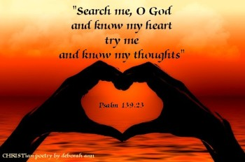 Look Into My Heart Lord ~ CHRISTian poetry by deborah ann