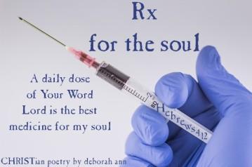 Rx For The Soul ~ CHRISTian poetry by deborah ann