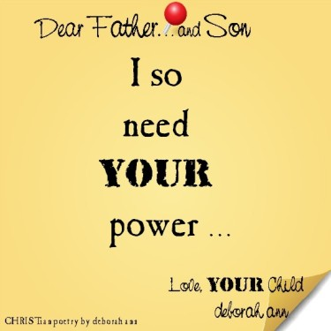 STICKY NOTE TO GOD ~ CHRISTian poetry by deborah ann ~ 05.13.16 ~