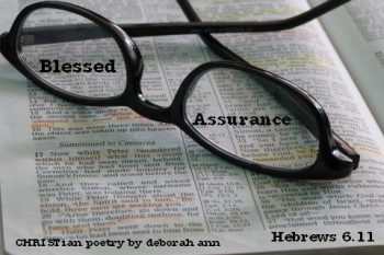 Blessings of Assurance ~ CHRISTian poetry by deborah ann
