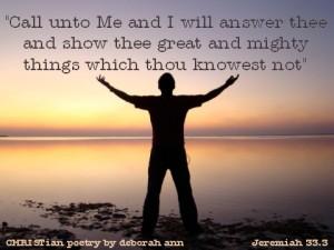 Call Unto Me ~ CHRISTian poetry by deborah ann