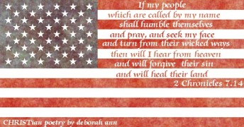 Praying for America ~ CHRISTian poetry by deborah ann